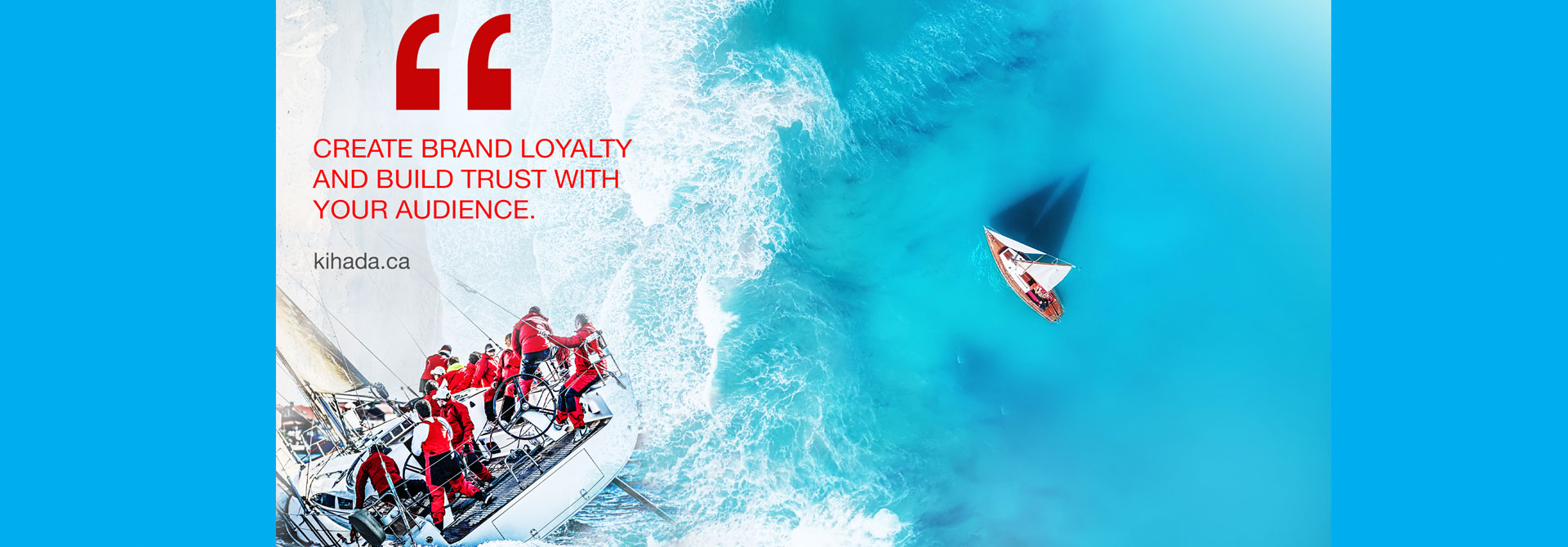 Creates Brand Loyalty & builds trust with your-audience