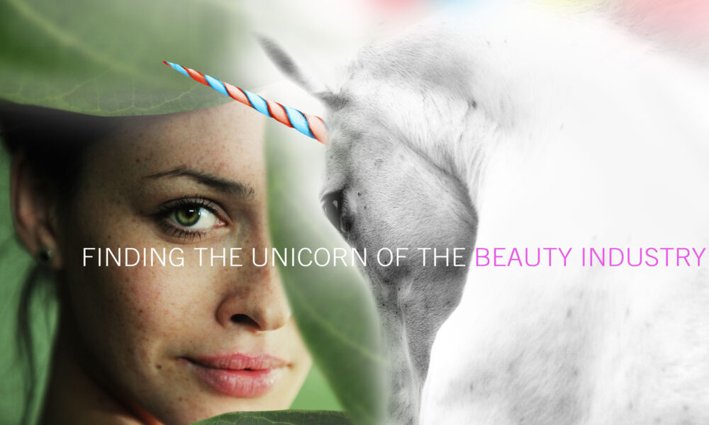Finding the unicorn of the cosmetic beauty industry
